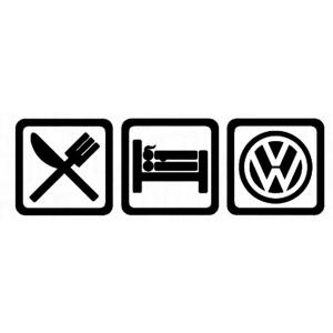 Eat,sleep, VW