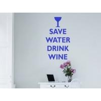 Сохрани воду, пей вино, наклейка