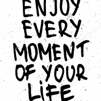 Enjoy every moment of your life - наклейка