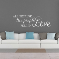 All because two people fell in love - наклейка